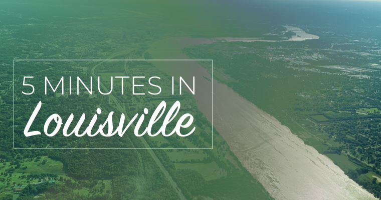 5 Minutes in Louisville, Kentucky