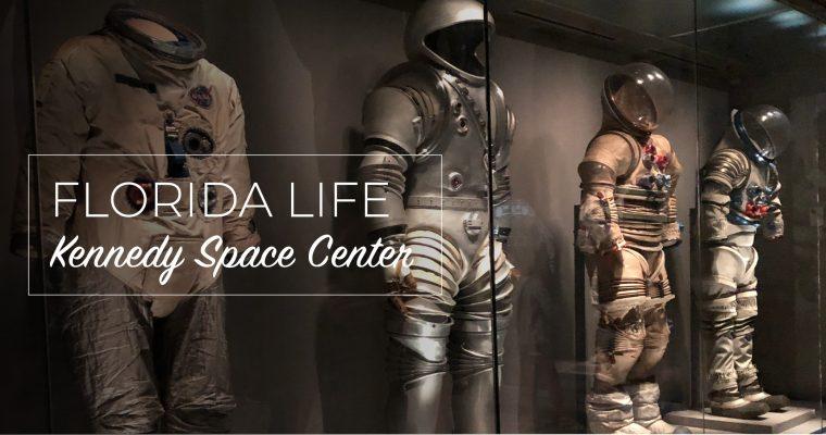 Florida Life: Kennedy Space Center
