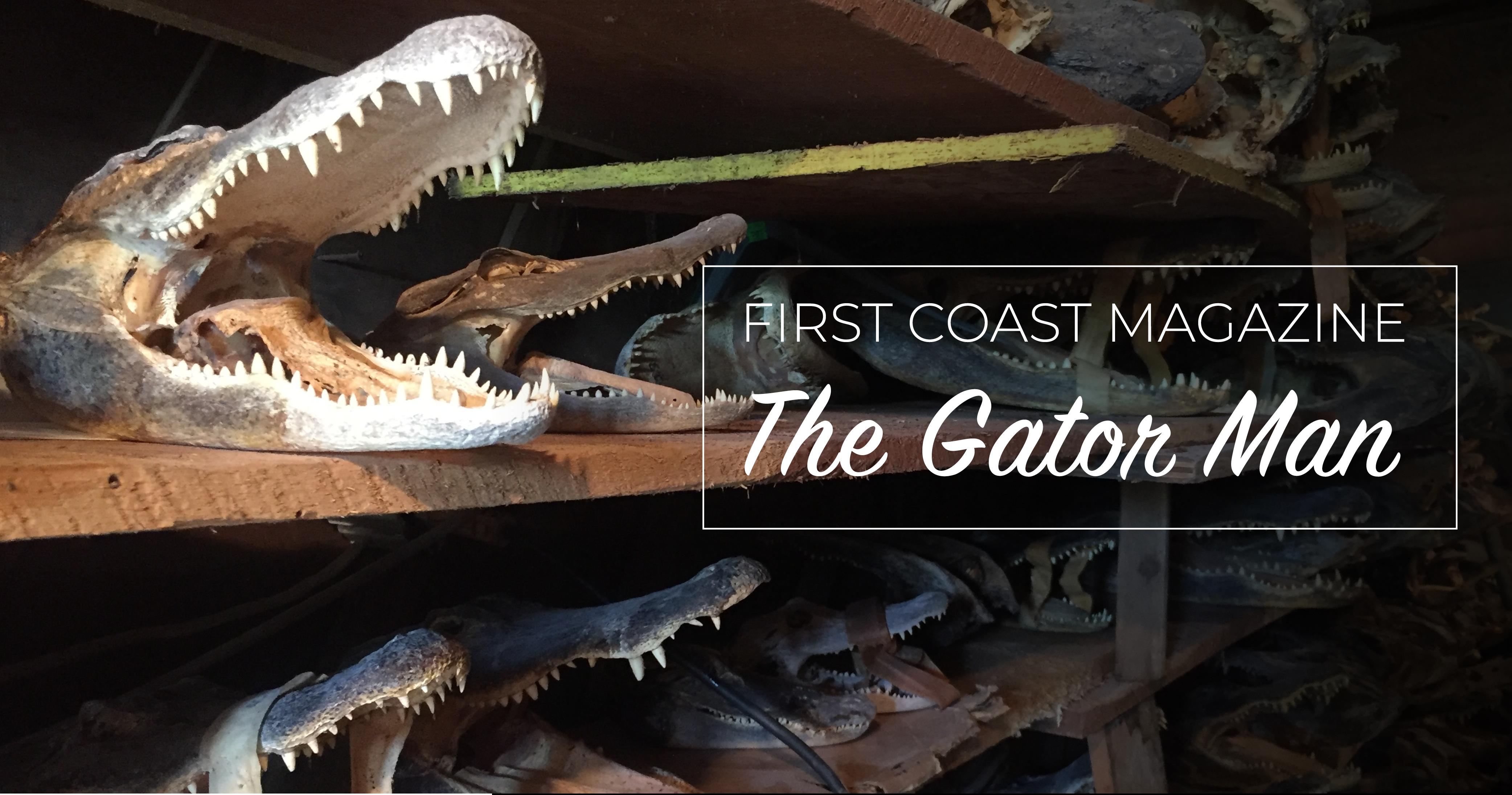 The Gator Man: A True St. Augustine Legend