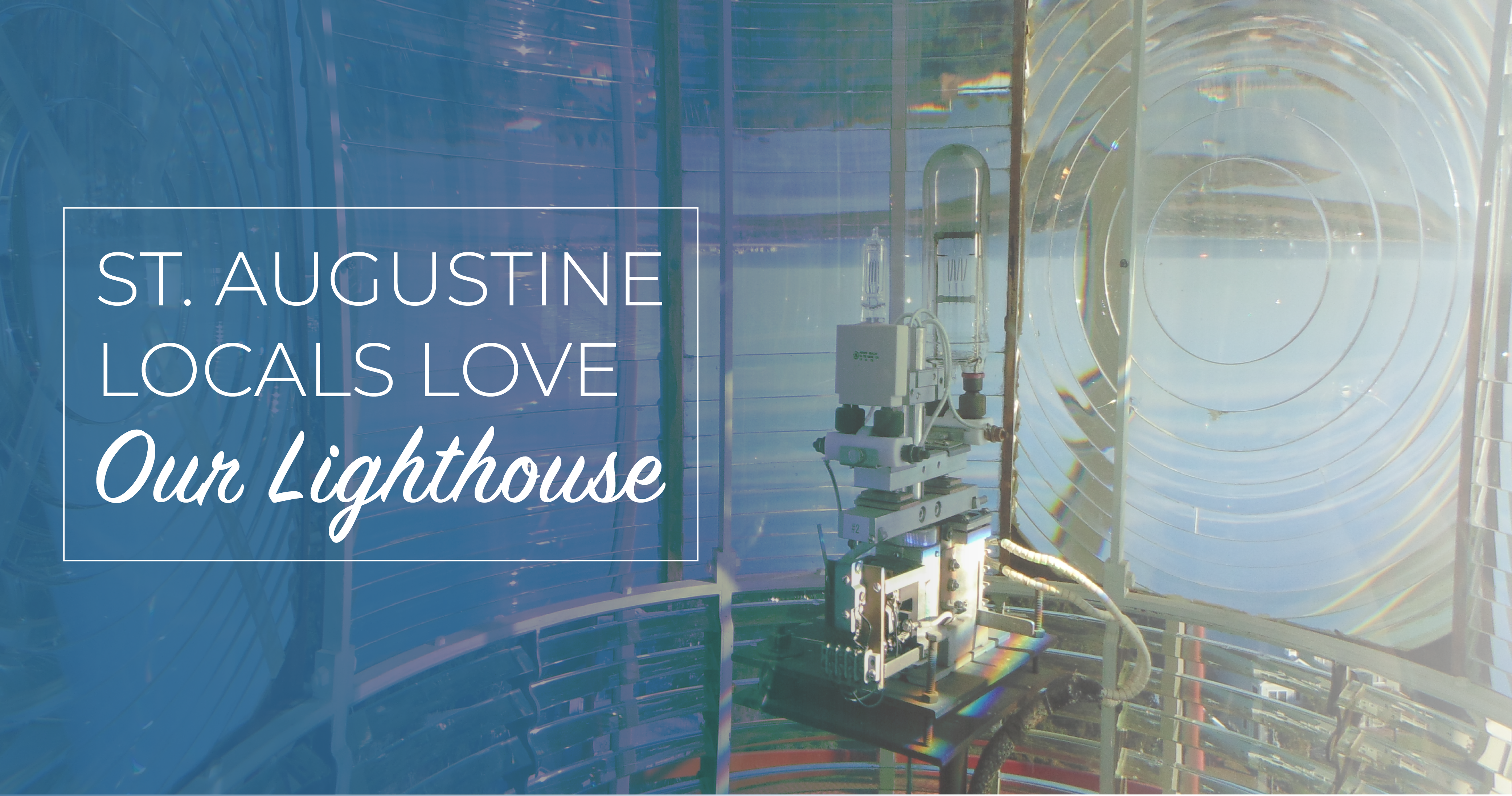 St. Augustine Locals Love: Our Lighthouse
