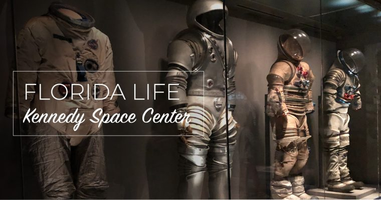 Florida Life: Kennedy Space Center